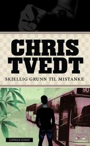 Skjellig grunn til mistanke (ebok) av Chris T