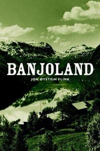 Banjoland (ebok) av Jon Øystein Flink