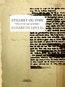 Stillhet og støy (ebok) av Elisabeth Løvlie