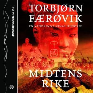 Midtens rike (lydbok) av Torbjørn Færøvik
