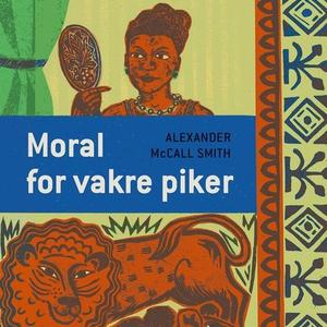 Moral for vakre piker (lydbok) av Alexander M