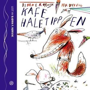 Kafé Haletippen (lydbok) av Bjørn F. Rørvik