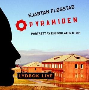 Pyramiden (lydbok) av Kjartan Fløgstad