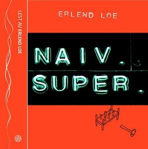 Naiv. Super (lydbok) av Erlend Loe