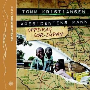 Presidentens mann (lydbok) av Tomm Kristianse