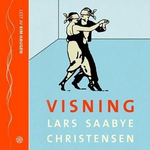 Visning (lydbok) av Lars Saabye Christensen