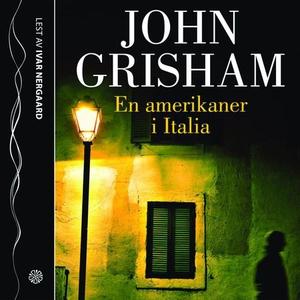 En amerikaner i Italia (lydbok) av John Grish