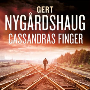 Cassandras finger (lydbok) av Gert Nygårdshau