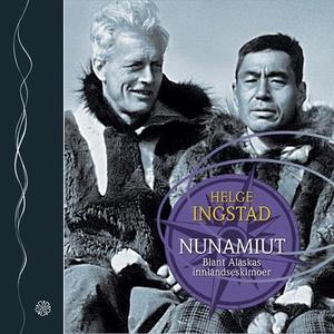 Nunamiut (lydbok) av Helge Ingstad