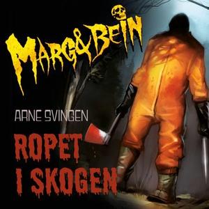 Ropet i skogen (lydbok) av Arne Svingen