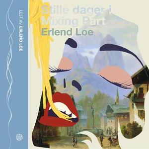 Stille dager i Mixing Part (lydbok) av Erlend