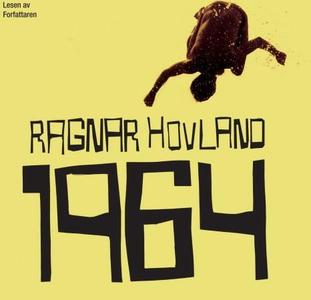 1964 (lydbok) av Ragnar Hovland