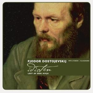 Idioten (lydbok) av Fjodor M. Dostojevskij