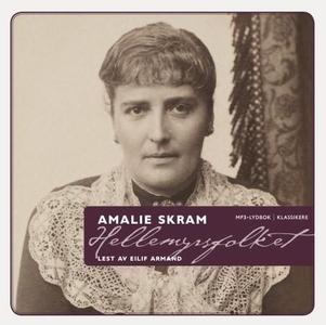 Hellemyrsfolket (lydbok) av Amalie Skram
