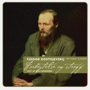 Forbrytelse og straff (lydbok) av Fjodor M. D