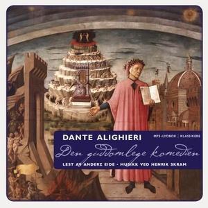 Den guddomlege komedien (lydbok) av Alighieri