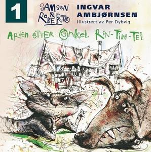 Arven etter onkel Rin-Tin-Tei (lydbok) av Ing