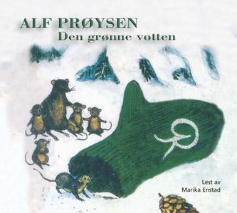 Den grønne votten (lydbok) av Alf Prøysen