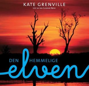 Den hemmelige elven (lydbok) av Kate Grenvill