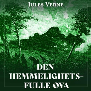 Den hemmelighetsfulle øya (lydbok) av Jules V