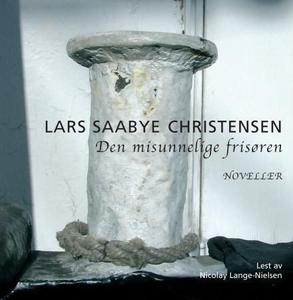 Den misunnelige frisøren (lydbok) av Lars Saa