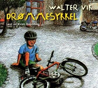 Drømmesykkel (lydbok) av Walter Vik