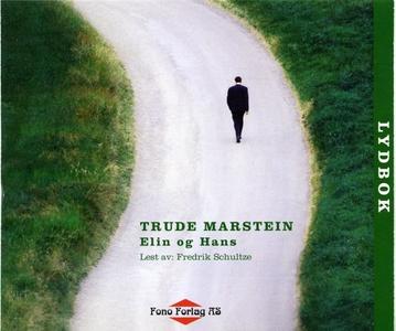 Elin og Hans (lydbok) av Trude Marstein