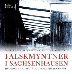 Falskmyntner i Sachsenhausen (lydbok) av Mori