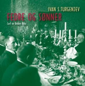 Fedre og sønner (lydbok) av Ivan S. Turgenjev
