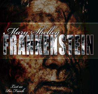 Frankenstein (lydbok) av Mary Shelley
