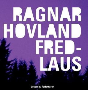 Fredlaus (lydbok) av Ragnar Hovland