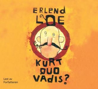Kurt quo vadis? (lydbok) av Erlend Loe