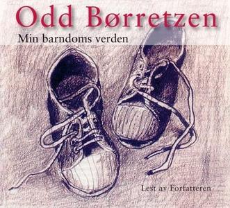 Min barndoms verden (lydbok) av Odd Børretzen