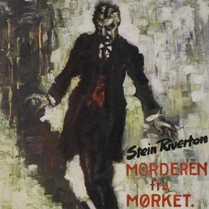 Morderen fra mørket (lydbok) av Stein Riverto