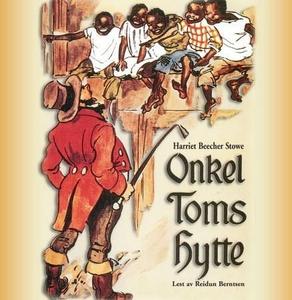 Onkel Toms hytte (lydbok) av Harriet Beecher