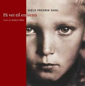 På vei til en venn (lydbok) av Niels Fredrik
