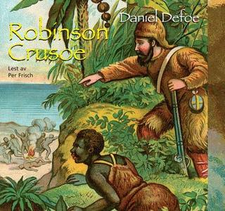 Robinson Crusoe (lydbok) av Daniel Defoe