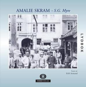 S.G. Myre (lydbok) av Amalie Skram