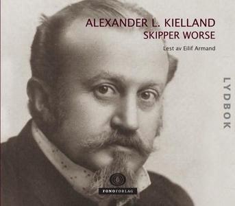 Skipper Worse (lydbok) av Alexander L. Kiella