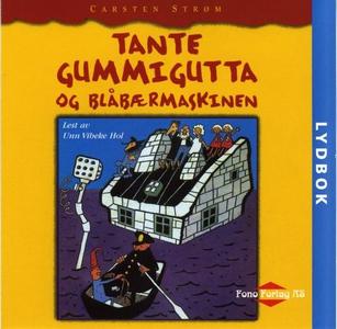Tante Gummigutta og blåbærmaskinen (lydbok) a