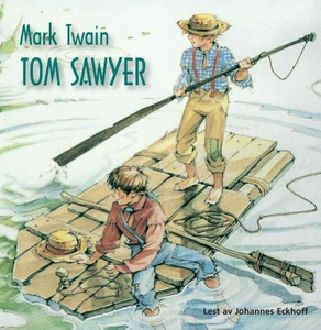 Tom Sawyer (lydbok) av Mark Twain
