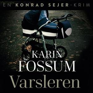 Varsleren (lydbok) av Karin Fossum
