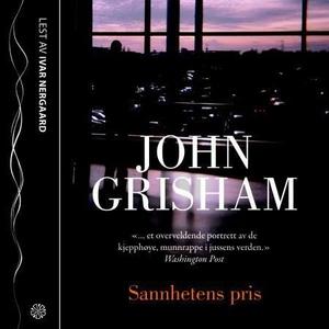 Sannhetens pris (lydbok) av John Grisham