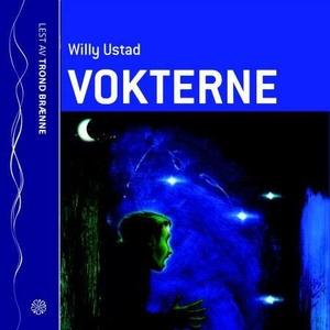 Vokterne (lydbok) av Willy Ustad