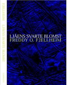 Ljåens svarte blomst (ebok) av Freddy O. Fjel