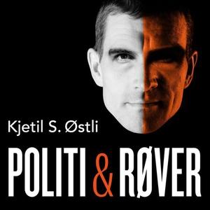 Politi & røver (lydbok) av Kjetil S. Østli