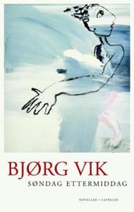 Søndag ettermiddag (ebok) av Bjørg Vik