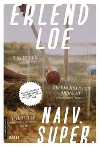 Naiv. Super (ebok) av Erlend Loe