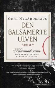 Den balsamerte ulven (ebok) av Gert Nygårdsha
