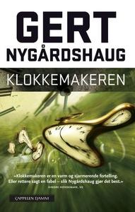 Klokkemakeren (ebok) av Gert Nygårdshaug